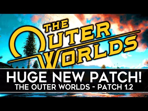 The Outer Worlds Just Got a NEW UPDATE! (Patch 1.2)