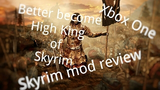 Become High King Of Skyrim |Skyrim Special Edition Mod Review|