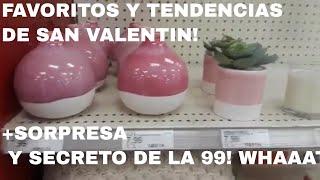 FAVORITOS Y TENDENCIAS DE SAN VALENTIN! +SORPRESA Y SECRETO DE LA 99! WHAAAT!