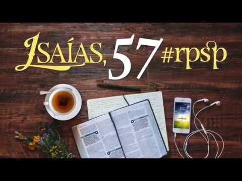 Isaías 57 - Reavivados Por Sua Palavra