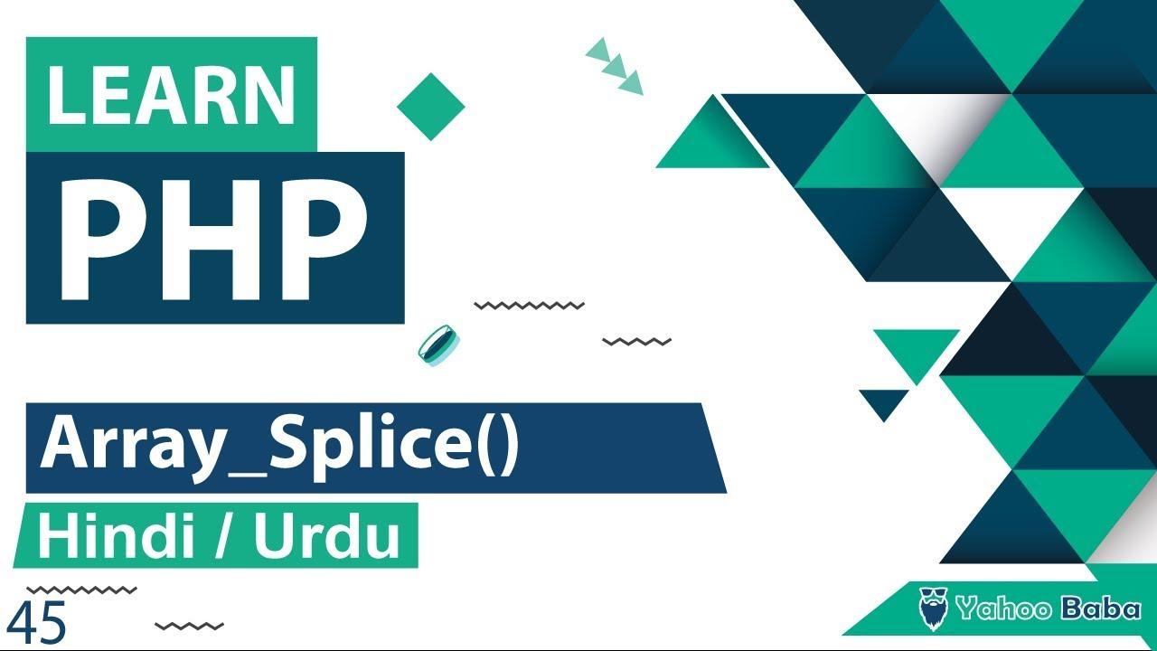 PHP Array_Splice Function Tutorial in Hindi / Urdu