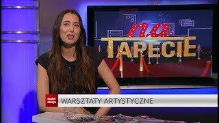 Na Tapecie - Agata Steczkowska - 12.05.2019