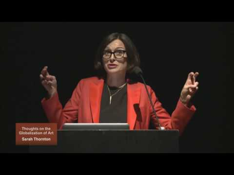 Guest Lecture: Thoughts on the Globalization of Art by Sarah Thornton