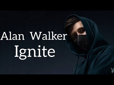 alan-walker---ignite.-[-lirik/lyrics-]