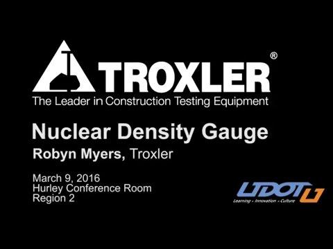 Using Troxler Nuclear Gauge Instruments