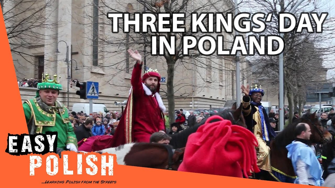 Three Kings Day In Poland Easy Polish 79 Youtube