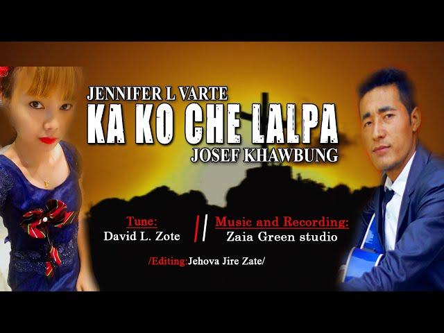 KA KO CHE LALPA / HMAR GOSPEL SONG/JOSEF KHAWBUNG / OFFICIAL LYRICS VIDEO