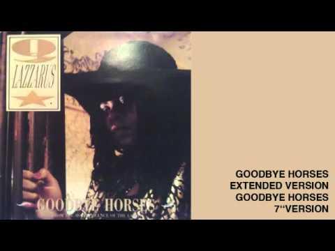 Q. Lazzarus -- Goodbye Horses 12''
