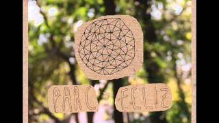 Watch Parc Feliz video