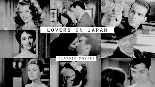 Lovers in Japan [Classic Movie Couples]