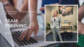 Surviving Coronavirus in Retail - Team Training with Ruth Larkin