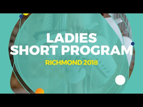 Anna Shcherbakova (RUS) | Ladies Short Program | Richmond 2018