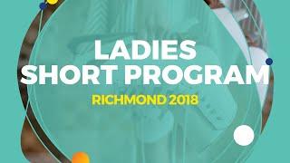 Anna Shcherbakova (RUS) | Ladies Short Program | Richmond 2018