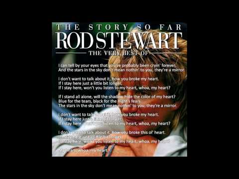 Rod Stewart - I Don't Want to Talk About It (Original) - Lyrics