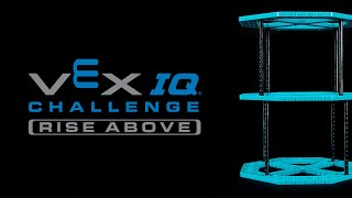 VEX IQ Challenge Rise Above: 2020 - 2021 Game