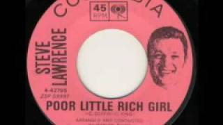 Steve Lawrence - Poor Little Rich Girl (lost oldie)