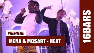 Mena & Mo$art - Heat (prod. by 80root) | 16BARS Videopremiere