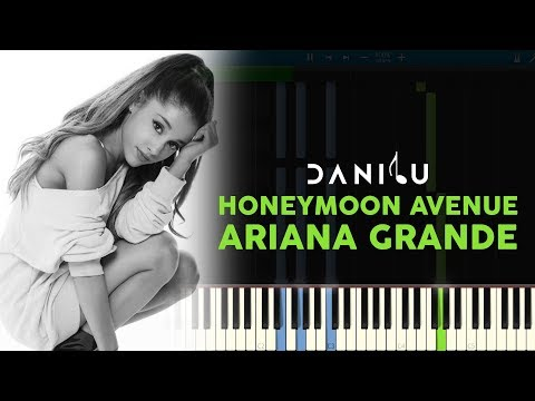 Honeymoon Avenue - Ariana Grande - Piano