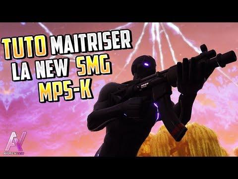 TUTO FORTNITE : MAÎTRISER La Nouvelle SMG (MP5-k) + Les Meilleurs Classe !