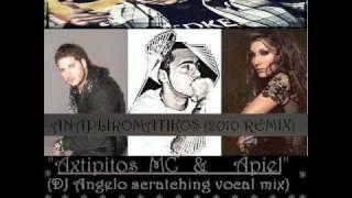 Despoina Vandi ft Axtipitos MC & Apiel - Anapliromatikos (DJ Angelo vocal scratching mix 2010)