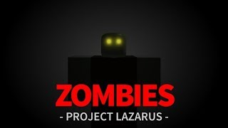 Project Lazarus gameplay (roblox)