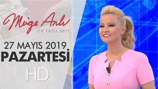 Müge Anlı ile Tatlı Sert 27 Mayıs 2019 | Pazartesi