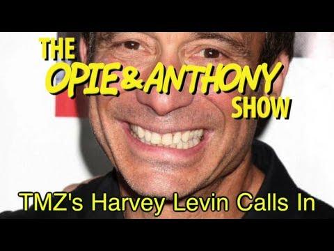 Opie & Anthony: TMZ's Harvey Levin Calls In (01/08/08, 02/05/09)