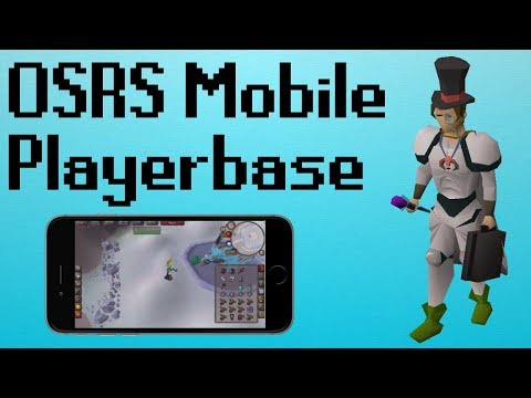 OSRS] OSRS Mobile and the Future Playerbase    - YouTube