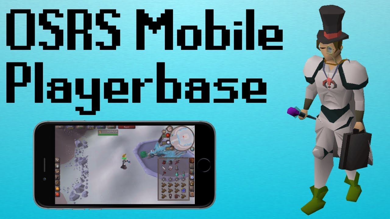 [OSRS] OSRS Mobile and the Future Playerbase
