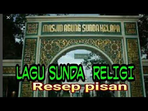 LAGU SUNDA  RELIGI BIKIN MERINDING