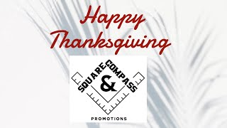 Happy Thanksgiving from Square & Compass!