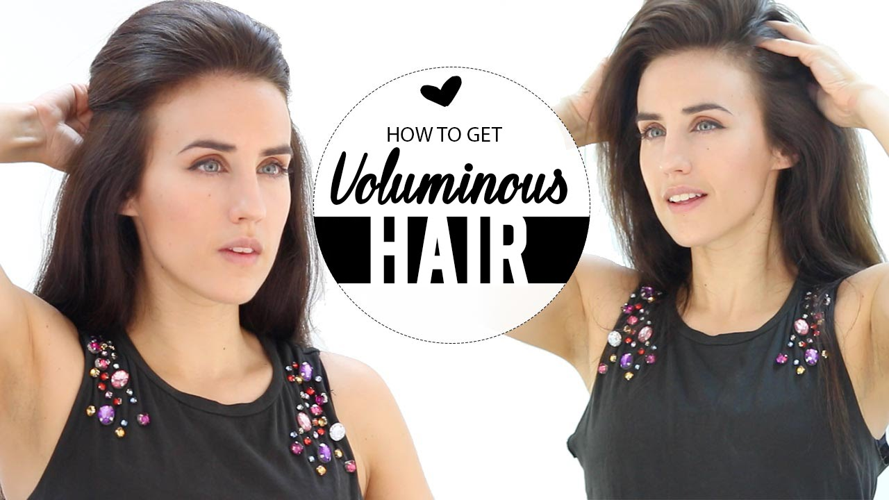 how to get your hair voluminous