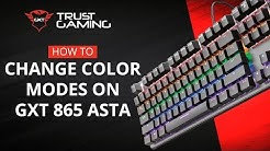 Change Color Modes: GXT 865 ASTA Mechanical Keyboard