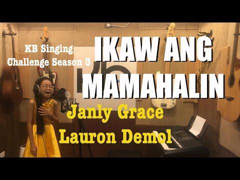 IKAW ANG MAMAHALIN (Cover) By Janly Grace Lauron Demol