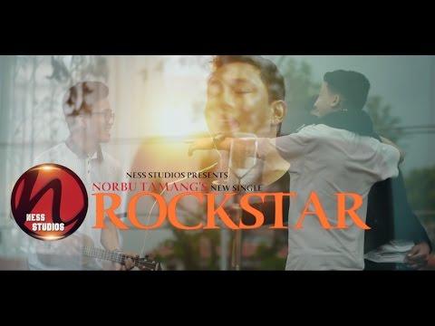 Norbu Tamang - Rockstar || New Official Single Music Video || 2017 ||