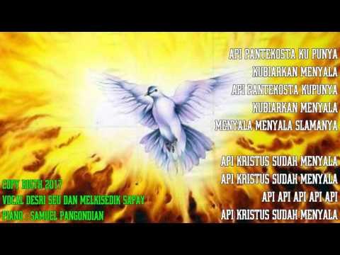 Api Kristus sudah Menyala - Api pantekosta ku punya - LAGU PANTEKOSTA LAMA