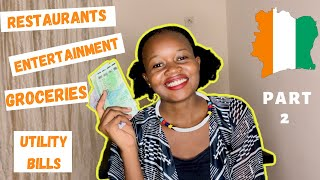 THE COST OF LIVING IN ABIDJAN IVORY COAST 2020 | PART 2