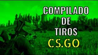 Compilado de Tiros CSGO