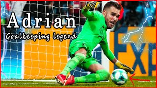 Adrian- Goalkeeping legend
