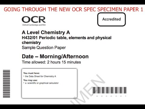 Going through the new ocr chemistry specimen paper h43201 youtube going through the new ocr chemistry specimen paper h43201 urtaz Gallery