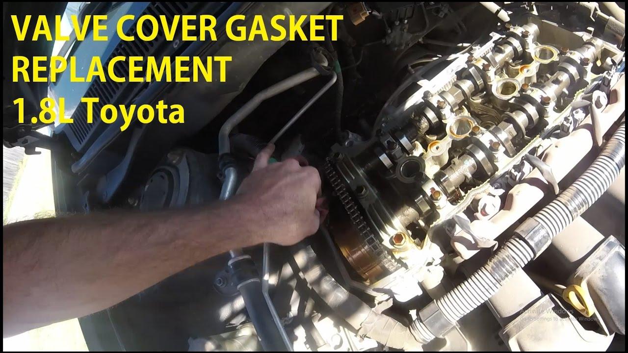 Valve Cover Gasket Replacement 1 8 L Corolla Matrix