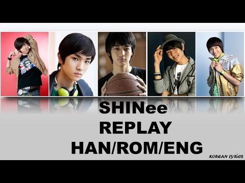 SHINee - Replay (Han/Rom/Eng) Lyrics