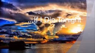 Lecrae- If I Die Tonight (Lyrics)