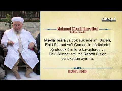 Mahmud Efendi Hazretlerinin Hikmetli Sözleri Bölüm 20
