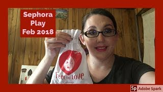 SEPHORA! PLAY PLAY by SEPHORA UNBOXING FEBRUARY 2018