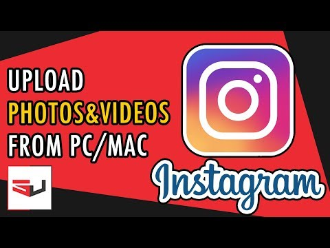 How to Upload Photos & Videos to Instagram from PC/Mac for FREE - 2017