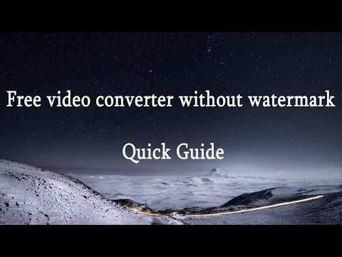 Free Video Converter Without Watermark