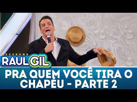 Para Quem Você Tira O Chapéu - Parte 2 - Léo Dias | Programa Raul Gil (28/04/18)