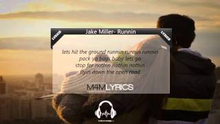 Jake Miller- Runnin | Lyrics