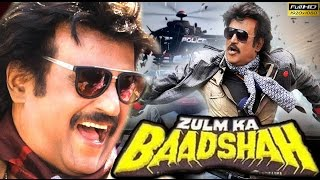 New Hindi Dubbed Movie 2017 Zulm Ka Baadshah | Rajinikanth | Full HD Movie